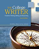 VanderMey, Randall: The College Writer: A Guide to Thinking, Writing, and Researching