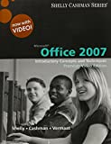 Shelly, Gary B.: Bundle: Microsoft Office 2007: Introductory Concepts and Techniques, Premium Video Edition + SAM 2007 Assessment, Projects, and Training v6.0 Printed ... Computers - Fundamentals 2011 Edition, 7th