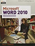 Shelly, Gary B.: Bundle: Microsoft Word 2010: Comprehensive + SAM 2010 Assessment, Training, and Projects v2.0 Printed Access Card