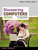 Shelly, Gary B.: Bundle: Discovering Computers, Complete: Your Interactive Guide to the Digital World + Computer Concepts CourseMate with eBook Printed Access Card, ... + Microsoft Office 2010: Introductory