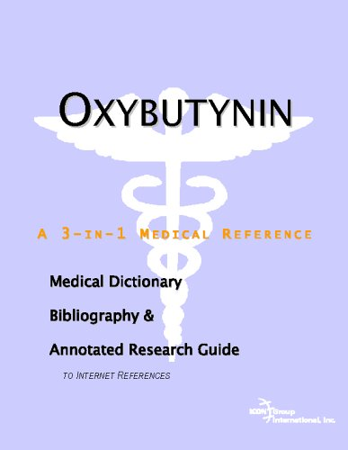 oxybutynin-a-medical-dictionary-bibliography-and-annotated-research-guide-to-internet-references