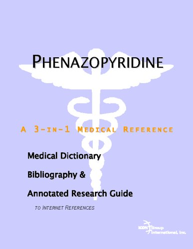 phenazopyridine-a-medical-dictionary-bibliography-and-annotated-research-guide-to-internet-references