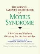 the-official-parents-sourc-on-mobius-syndrome-a-revised-and-updated-directory-for-the-internet-age