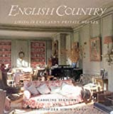 Seebohm, Caroline: The English Country: Living in England's Private Houses