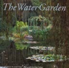 The Water Garden: Style, Designs and Visions…