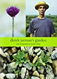 Jarman, Derek: Derek Jarman&#39;s Garden