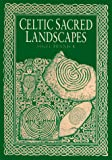 Pennick, Nigel: Celtic Sacred Landscapes