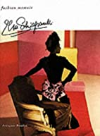 Schiaparelli (Fashion Memoir) by François…