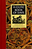 Costley, Sarah: Celtic Book of Days