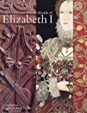 Watkins, Susan: The Public and Private: Elizabeth I and her World
