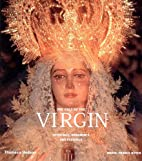 The Cult of the Virgin: Offerings,…