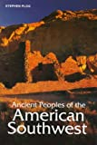 Plog, Stephen: Ancient Peoples of the American Southwest