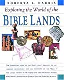 Harris, Roberta L.: The World of the Bible