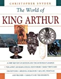 Snyder, Christopher: The World of King Arthur