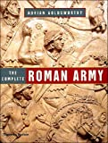 Goldsworthy, Adrian: The Complete Roman Army