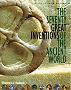 The Seventy Great Inventions of the Ancient…