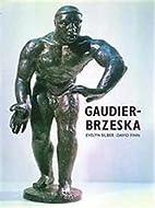 Gaudier-Brzeska: Life and Art by Evelyn…