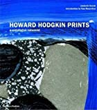Hodgkin, Howard: Howard Hodgkin Prints