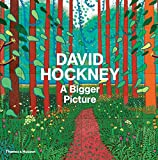 Hockney, David: David Hockney: A Bigger Picture. Tim Barringer ... [Et Al.]