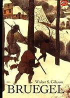 Bruegel by Walter S. Gibson