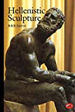 Smith, R.R.R.: Hellenistic Sculpture