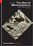 Miller, Mary Ellen: The Art of Mesoamerica (World of Art)