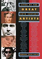 Lives of the Great 20th-Century Artists by…