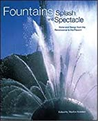 Fountains Splash & Spectacle by Marilyn…