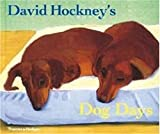 Hockney, David: Dog Days