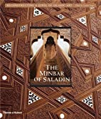 The Minbar of Saladin: Reconstructing a…