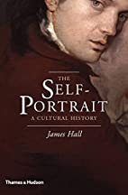 The Self-Portrait: A Cultural History by…