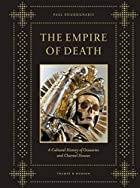 The empire of death : a cultural history of…