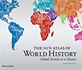 Haywood, John: New Atlas of World History: Global Events at a Glance