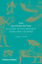The Egyptian Myths: A Guide to the Ancient…