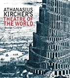 Godwin, Joscelyn: Athanasius Kircher's Theatre of the World
