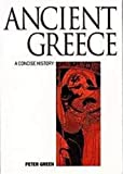 Green, Peter: Ancient Greece : An Illustrated History