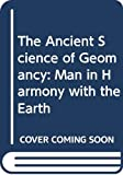 Pennick, Nigel: The Ancient Science of Geomancy: Man in Harmony with the Earth