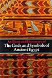 Lurker, Manfred: The Gods and Symbols of Ancient Egypt: An Illustrated Dictionary