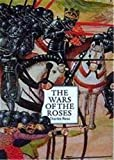 Ross, Charles: The Wars of the Roses: A Concise History
