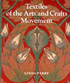 Textiles of the Arts and Crafts Movement by…