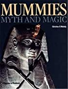 Mummies, Myth and Magic in Ancient Egypt by…