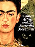 Chadwick, Whitney: Women Artists and the Surrealist Movement