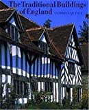 Quiney, Anthony: The Traditional Buildings of England