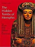 Martin, Geoffrey T.: The Hidden Tombs of Memphis: New Discoveries from the Time of Tutankhamun and Ramesses the Great