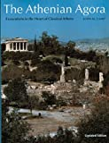 Camp, John: Athenian Agora: Excavations in the Heart of Classical Athens