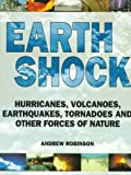 Robinson, Andrew: Earth Shock: Climate Complexity and the Force of Nature