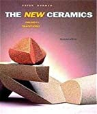 New Ceramics: Trends Traditions by Peter…