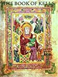 Meehan, Bernard: The Book of Kells: An Illustrated Introduction to the Manuscript in Trinity College Dublin