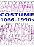 Costume: 1066-1990s by John Peacock