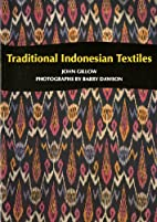 Traditional Indonesian Textiles by John…